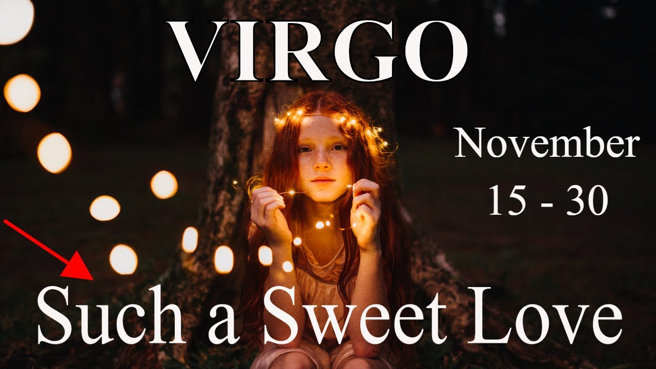 Virgo ~ If I Leave Here Tomorrow, Would You Still Remember Me? ~Tarot Reading Mid-November 2020