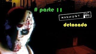 Manhunt 1 detonado [11] legendado PT-BR mate o homem coelho