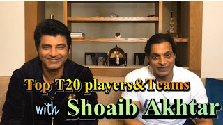 T20 Players & Teams | Shoaib Akhtar | BolWasim |