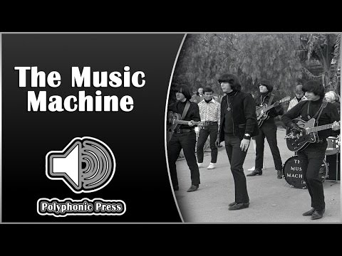 The Music Machine | Sonic Archeology
