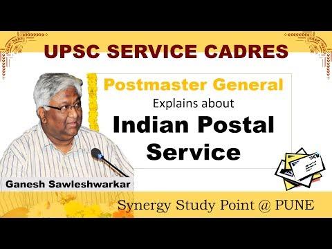 UPSC IPoS -  Postmaster General Ganesh Sawleshwarkar explains Indian Postal Service