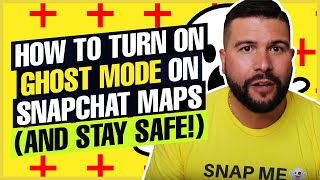 How to Turn On Ghost Mode on Snapchat Maps (And Stay Safe!)