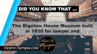 The Bigelow House Museum | Best In Olympia | Olympia WA
