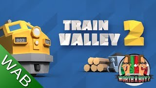 Train Valley 2 Review - Worthabuy?