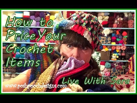 Live Video Chat How To price Your Crochet Items