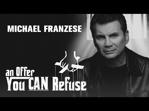 "An Offer You CAN Refuse - ""Michael Franzese"" - 10/26/2014"