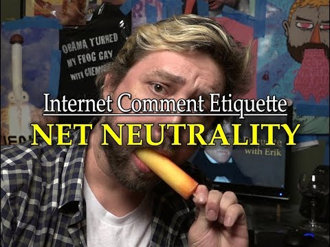 "Internet Comment Etiquette: ""Net Neutrality"""