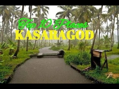 Top 10 Best Places to Visit in Kasaragod