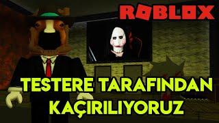 ⛓️ Testere Tarafından Kaçırılıyoruz ⛓️ | The Trials | Roblox Türkçe