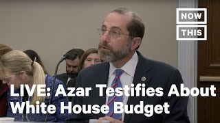 HHS Sec. Alex Azar Testifies Before House Appropriations Committee   LIVE   NowThis