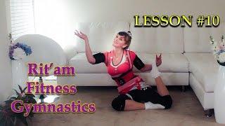 Fitness Gymnastics  - Урок #10 (Урок з початкових вібраційних технік)