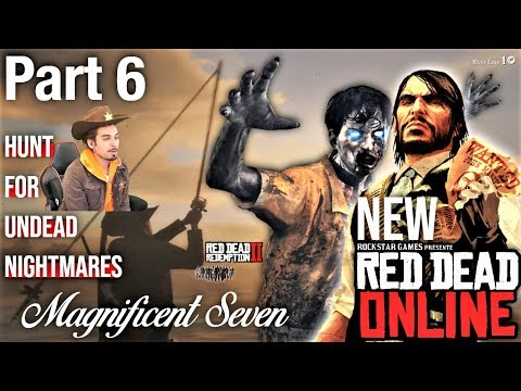 Red Dead Online 1.13 🧟‍♂️ Part 6 Hunt for Undead Nightmares