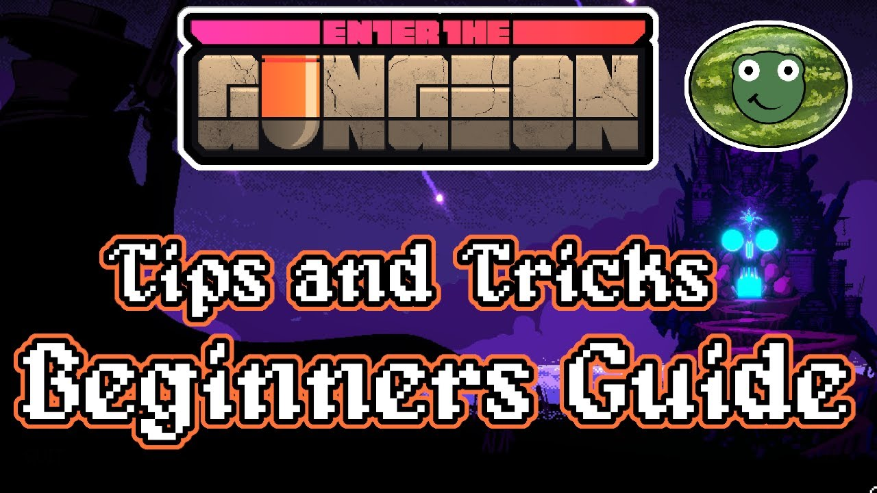 Enter the Gungeon tips & tricks – part 1 – [Beginners]