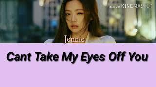 Jennie-Can't Take My Eyes Off You Lyrics