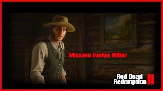 MISSION EVELYN MILLER / RED DEAD REDEMPTION II  *SPOIL*