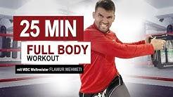 25 MIN FULL BODY WORKOUT // WBC Weltmeister Flamur Mehmeti