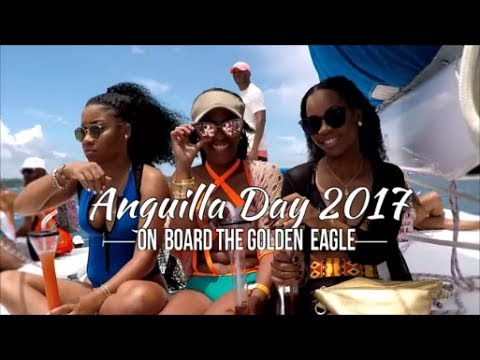 Anguilla Day 2017 On Board The Golden Eagle [HD]