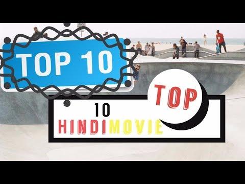 Top 10 Hindi Movie - New Hindi Top Movie In This Year