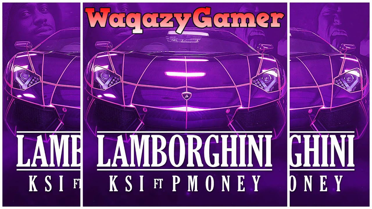 Ksi Ft P Money Lamborghini Official Song Youtube