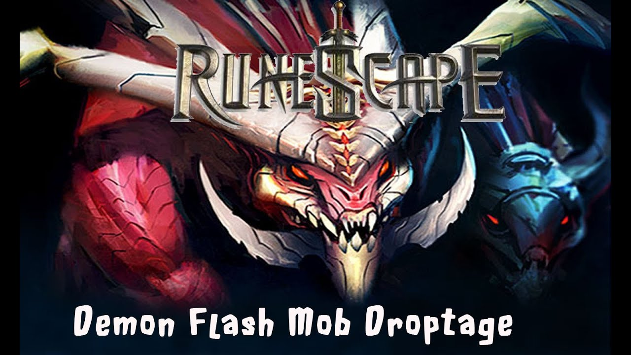 Runescape Demon Flash Mob Drops Montage The Hunt For Demon