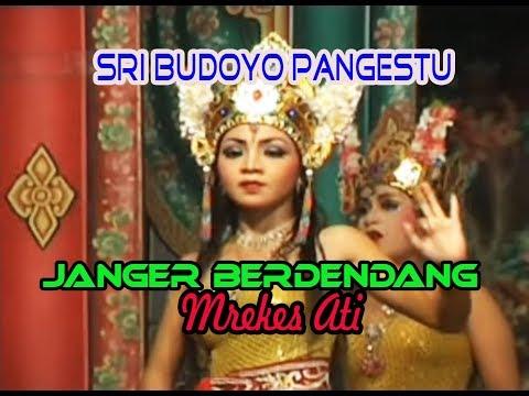 MREKES ATI Janger Berdendang Sri Budoyo Pangestu