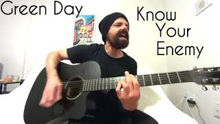 Know Your Enemy - Green Day [Acoustic Cover by Joel Goguen]