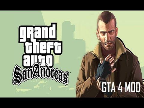 GTA San Andreas To GTA 4 Mods