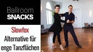 Einfache Slowfox-Alternative für enge Tanzflächen (2Step) - Ballroom Snack #8