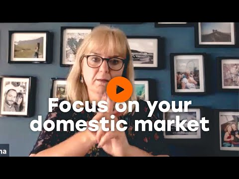 Focus on your domestic market  | Oaky