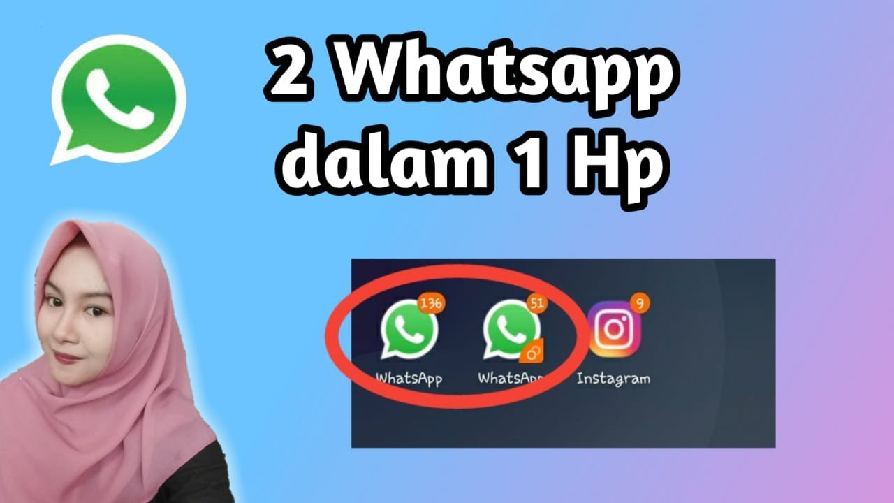 Cara Membuat 2 Whatsapp Dalam 1 Hp Youtube