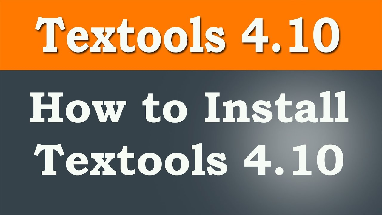How to Install Tex Tools 4 10