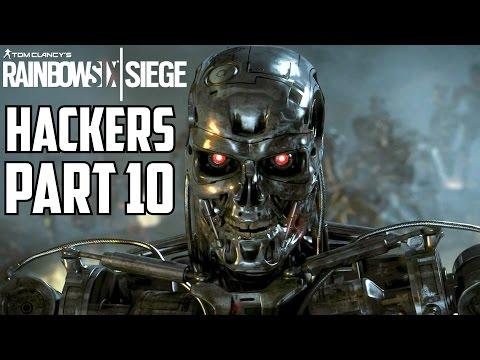 Rainbow Six Siege Hackers Caught Part 10 - Bill_Lamb Cheater