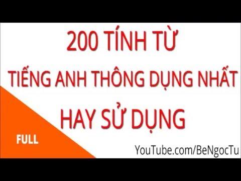 200 Tính Từ Tiếng Anh Thông Dụng Nhất Hiện Nay