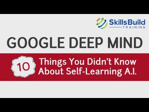 Google Deep Mind - 10 Things You Didn't Know About Self-Learning A.I.