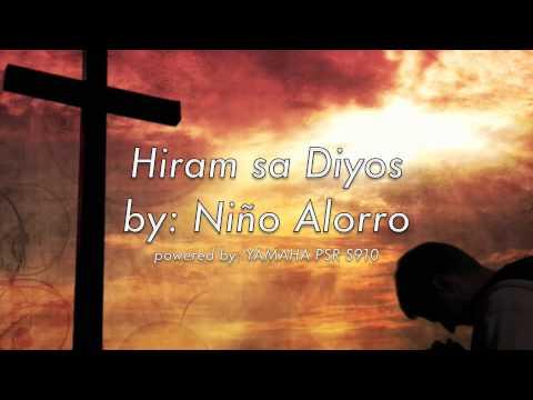 Hiram sa Diyos (Sino Ako)- Niño Alorro