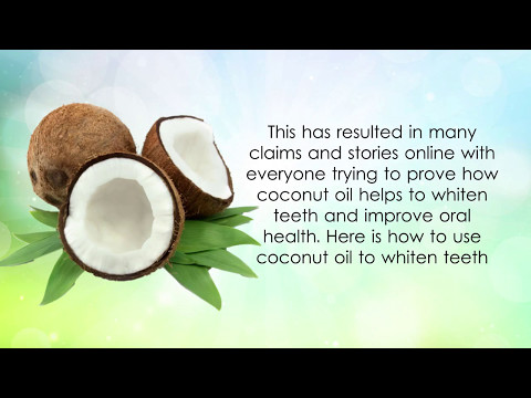 how to clean your teeth with coconut oil