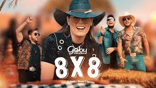 Gaby Violeira feat Bruno e Barreto feat DJ Kevin - 8x8 (Clipe Oficial)