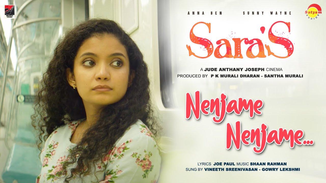 Download Sara's   Nenjame Nenjame Jude Anthany Joseph Shaan Rahman Vineeth Sreenivasan Gowry Lekshmi Joe Paul