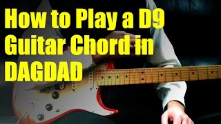 How to Play a D9 Guitar Chord in DAGDAD
