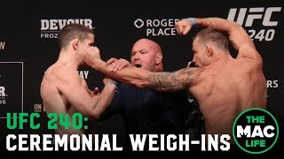 UFC 240 Ceremonial Weigh-Ins: Main Card