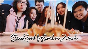 VISITING STREET FOOD FESTIVAL IN ZURICH