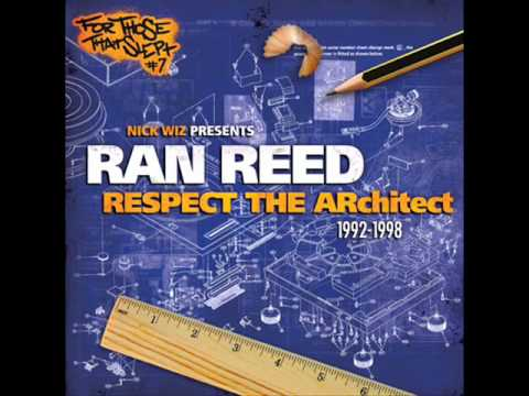 Ran Reed - Respect The Architect (1996) (Produced by Nick Wiz)