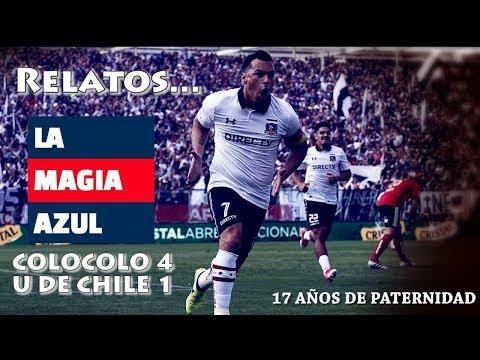 Colocolo 4 U de Chile 1 - Relatos Magia Azul.
