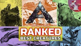 ARK Survival Evolved Extinction Creatures/Dinos Ranked!