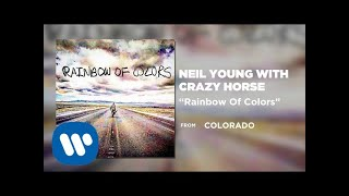 Neil Young with Crazy Horse - Rainbow of Colors (Official Audio)