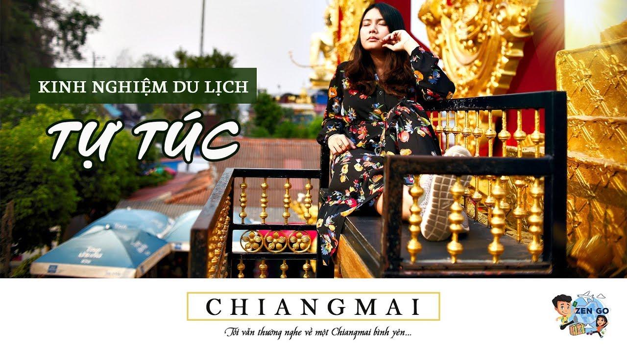 Kinh Nghiệm Du Lịch Tự Túc Chiangmai - Thái Lan (Trailer)