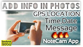 How to add GPS location info in your camera photos directly.Add latitude,longitude,time,date notecam screenshot 5