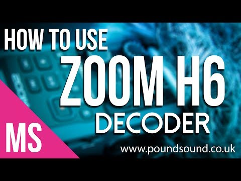 How To - Use Zoom H6 MS Decoder