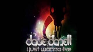 Dave Darell - I Just Wanna Live (Deniz Koyu Remix)