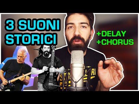 3 SUONI di Chitarra STORICI con DELAY e CHORUS - Lezioni Effetti per Chitarra - Gilmour, Petrucci